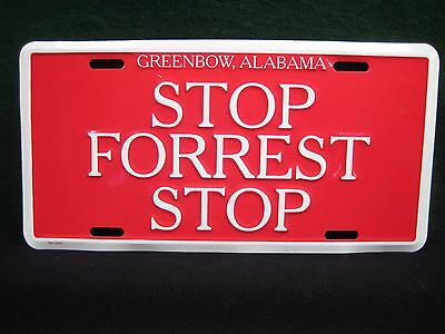 Forrest Gump License Plate STOP FORREST STOP Bubba Gump.  Greenbow,  Alabama