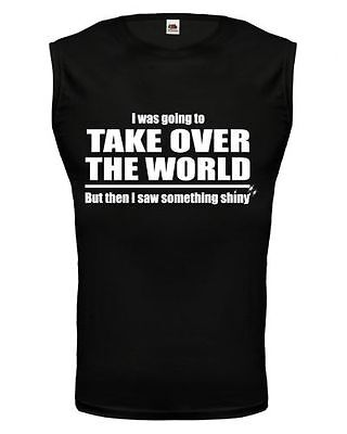 Unisex Muskelshirt ärmellos Tank Top I was going to take over the world Sprüche