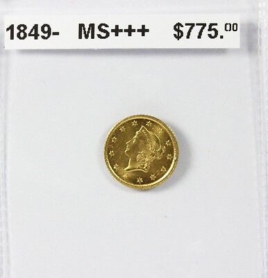 1849 Gold $1 MS +++ One Dollar Beautiful Condition