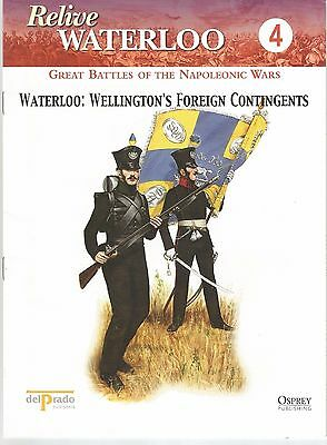 DEL PRADO- RELIVE WATERLOO - Booklet No 4 - Waterloo: Wellington's Foreign...