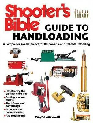 Shooter's Bible Guide to Handloading~Comprehensive Reloading Reference book~NEW