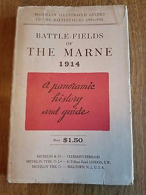 Battle Fields of THE MARNE 1914 Michelin Illustrated Guides to the Battlefields