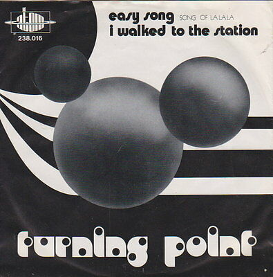Turning Point - Easy Song /  - 45 RpM Vinyl Single - Austropop