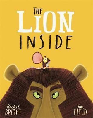 NEW The Lion Inside By Rachel Bright Paperback Free Shipping