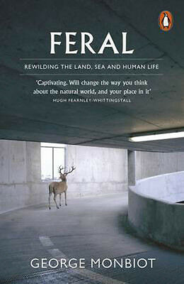 Feral | George Monbiot
