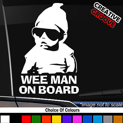 Wee Man On Board Baby Child Little Dude Window Bumper Car Sign Decal Sticker