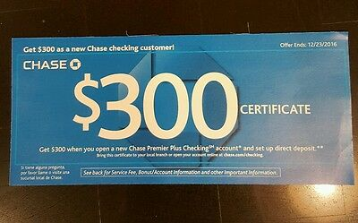 $300 Chase Checking Account Certificate Coupon 7/11/2017