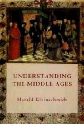 Understanding the Middle Ages: The Transformation of Ideas and-ExLibrary
