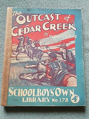 "Frank richards "" The outcast of cedarcreek  !"" schoolboys own library number 178"