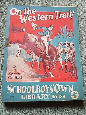 "Frank richards "" on the western trail  !"" schoolboys own library number 184"