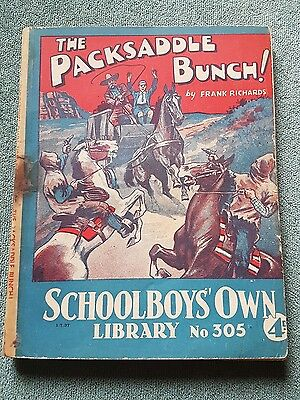 "Frank richards "" The packsaddle bunch !"" schoolboys own library number 305"