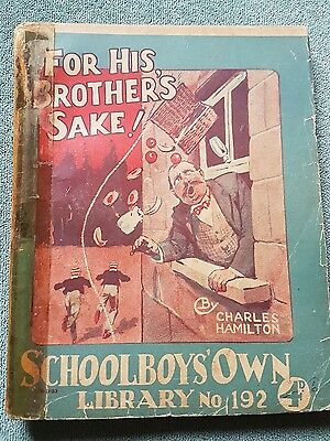 "Frank richards"" for his brother's sake  !"" schoolboys own library number 192"