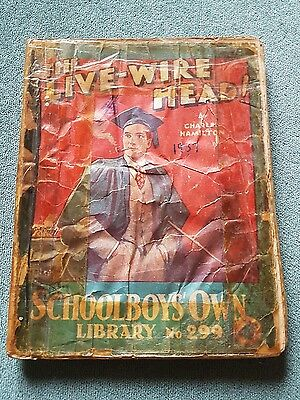 "Frank richards"" The live-wire head !"" schoolboys own library number 299"