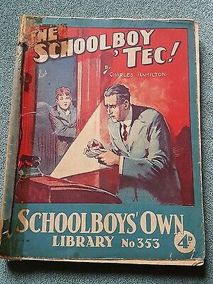 "Frank richards"" The schoolboy 'tec !"" schoolboys own library number 353"