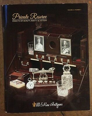 M.S.RAU ANTIQUES LLC 2017 :Private Reserve ,Beauty,Rarity & History vol.24, #3