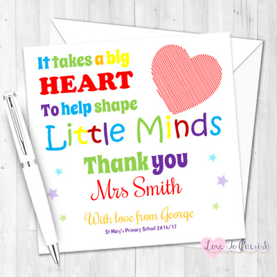 Personalised Teacher Card - It Takes A Big Heart To Shape Little Minds THANK YOU
