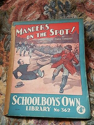 "Frank richards "" manders on the spot !"" schoolboys own library number 362"