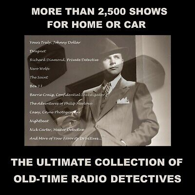 Ultimate Collection Of Old-Time Radio Detectives. 2500+ Shows For Car Or Home!
