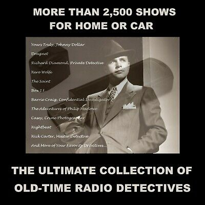 Ultimate Collection Of Old-Time Radio Detectives. 2504 Shows For Car Or Home!