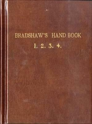 NEW Bradshaw's Handbook (Premium Edition) By George Bradshaw Hardcover