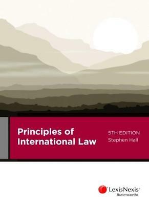 NEW Principles of International Law By S. Hall Paperback Free Shipping
