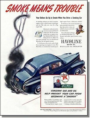 1941 Automobile Smoke Means Trouble - Texaco Havoline Motor Oil Ad