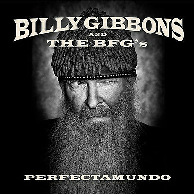 Billy Gibbons and The BFG's ‎– Perfectamundo   CD NEW