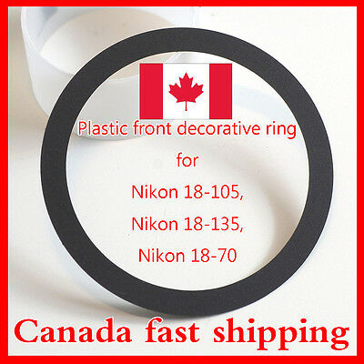 Canada!!! Front Decorative Ring replacement For Nikon 18-105, 18-135, 18-70 Lens