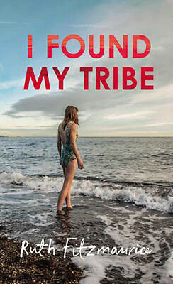 I Found My Tribe | Ruth Fitzmaurice