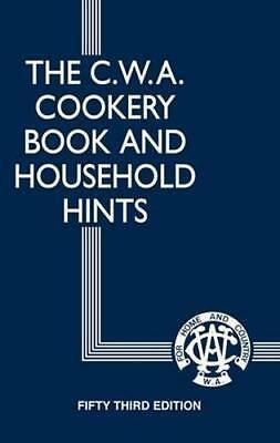 NEW The CWA Cookery Book and Household Hints By Country Women's Association