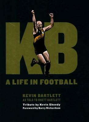 NEW KB: A Life in Football By Kevin Barlett Hardcover Free Shipping
