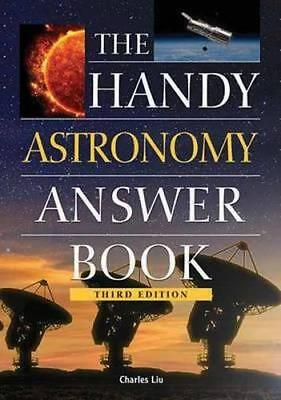 NEW The Handy Astronomy Answer Book By Charles Liu Paperback Free Shipping