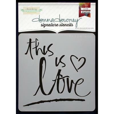 NEW Donna Downey Signature Series Stencils - This Is Love