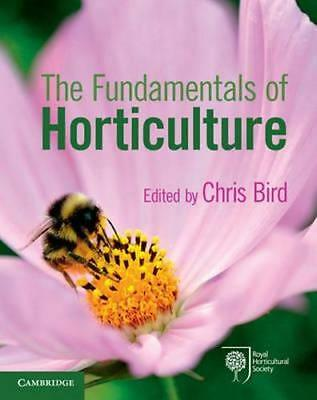 NEW The Fundamentals of Horticulture By Chris Bird Paperback Free Shipping