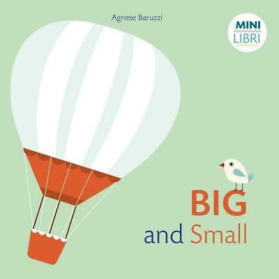 NEW Big or Small? By Agnese Baruzzi Board Book Free Shipping