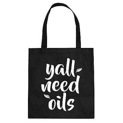 Tote Yall Need Oils Cotton Canvas Tote Bag #3332