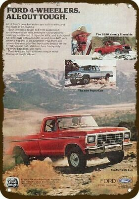 1978 FORD F-150 SHORTY & F-250 4X4 Pickup Truck Vintage-Look Replica Metal Sign