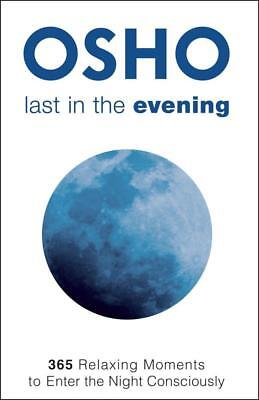 NEW Last in the Evening By Osho Paperback Free Shipping