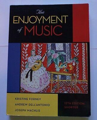The Enjoyment of Music 12th Edition Paperback With Access Code 9780393936384