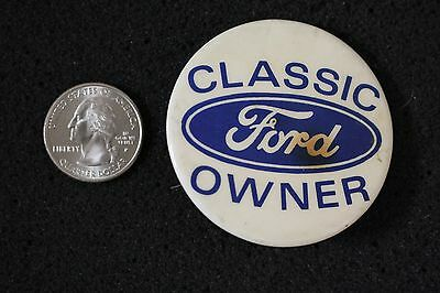 Vintage Classic Ford Owner Blue Oval Hat Lapel Pinback Button #11557