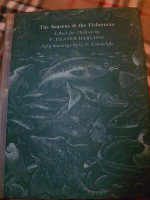 The Seasons & The Fisherman - F. Fraser Darling, Illustrated By C.f. Tunnicliffe