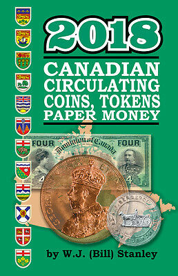 Catalogue Canadian Coins Paper Money Breton Tokens 2018 W.J. (Bill) Stanley book