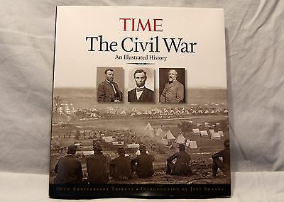 The Civil War : An Illustrated History by Kelly Knauer for Time Magazine Editors