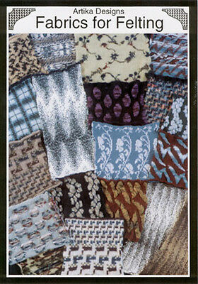 Machine Knitting Stitch Patterns: Artika Fabrics For Felting Collection