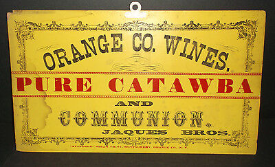Vintage  ORANGE CO. WINES - Pure Catawba and Communion  - JAQUES BROS. -  SIGN