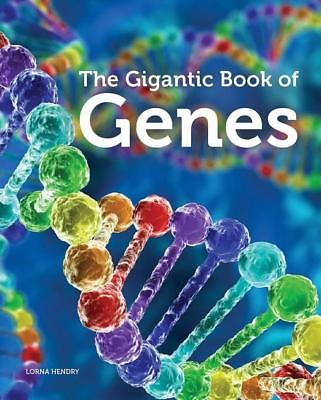 NEW The Gigantic Book of Genes By Lorna Hendry Paperback Free Shipping