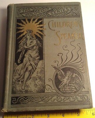 1897 Book The Children's Speaker And Manual Of Elocution By Jw Hanson Jr. Poetry