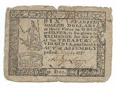 May 1777 Virginia Colonial Six 6 Spanish Milled Dollars Note