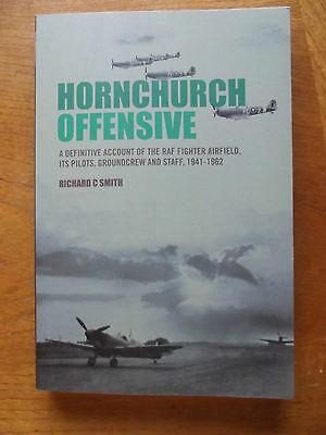 RAF WW2 Hornchurch Offensive mint copy of book signed by author