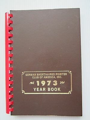 German Shorthaired Pointer Yearbook 1973 Mint